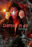 Sigrid Lenz: Dämon in dir ★★★★