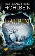 Wolfgang Hohlbein: Laurin ★★★★
