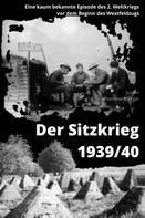 Jürgen Prommersberger: Der Sitzkrieg 1939/40