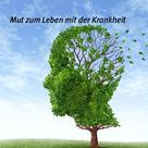 Andreas Maier: Mut zum Leben mit der Krankheit ★★★★★