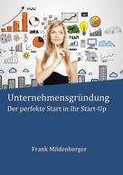 Frank Mildenberger: Unternehmensgründung