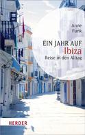 Anne Funk: Ein Jahr auf Ibiza ★★★★