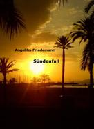 Angelika Friedemann: Sündenfall