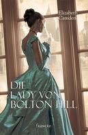 Elizabeth Camden: Die Lady von Bolton Hill ★★★★