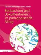 Petra Völkel: Beobachten und Dokumentieren im pädagogischen Alltag ★★★