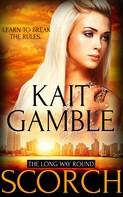 Kait Gamble: Scorch ★★★★