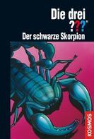 Marco Sonnleitner: Die drei ???, Der schwarze Skorpion (drei Fragezeichen) ★★★★★