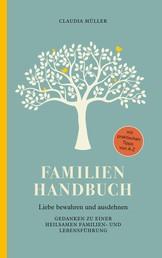 Familien Handbuch - Liebe bewahren und ausdehnen
