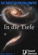 Daniel Isberner: Schattengalaxis - In die Tiefe ★★