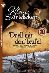 Klaus Störtebeker 10 – Abenteuerroman - Duell mit dem Teufel