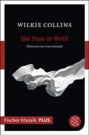 Wilkie Collins: Die Frau in Weiß ★★★★★
