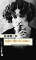 Dagmar Fohl: Palast der Schatten ★★★
