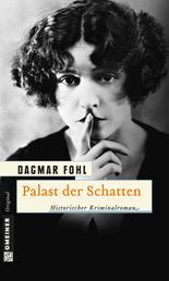 Palast der Schatten - Historischer Kriminalroman