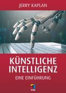 Jerry Kaplan: Künstliche Intelligenz