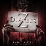 Z Diaries, Staffel 1, Teil 1 (ungekürzt)