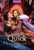 Amanda Quick: Glut der Herzen ★★★★