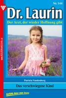Patricia Vandenberg: Dr. Laurin 144 – Arztroman ★★★★★