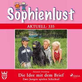 Sophienlust Aktuell 335: Die Idee mit dem Brief. Zwei Jungen spielen Schicksal (Ungekürzt)