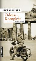 Uwe Klausner: Odessa-Komplott ★★★★