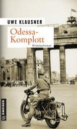 Odessa-Komplott - Tom Sydows zweiter Fall