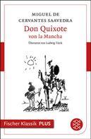 Miguel de Cervantes: Don Quixote von la Mancha ★★★★★