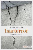 Ulrich Urthaler: Isarterror ★★★★