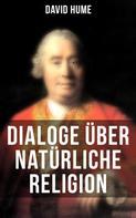 David Hume: David Hume: Dialoge über natürliche Religion