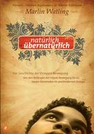 Marlin Watling: Natürlich übernatürlich ★★★