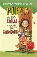 Barbara Speulhof: Pippa, die Elfe Emilia und die Katze Zimtundzucker ★★★★★