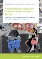 Benedikt Sturzenhecker: Gesellschaftliches Engagement von Benachteiligten fördern – Band 3