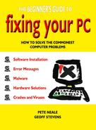 Pete Neale: The Beginner's Guide to Fixing Your PC