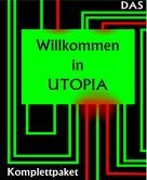"""Ulrich (ulrics) Scharfenort: Das """"Willkommen in Utopia"""" Komplettpaket"""