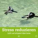 Kerstin Hack: Stress reduzieren ★★★★