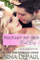 Virna Depaul: Hochzeit mit dem Bad Boy ★★★★