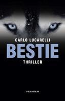 Carlo Lucarelli: Bestie ★★
