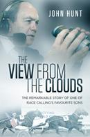 John Hunt: The View from the Clouds