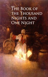 Book of the Thousand Nights and One Night - Volume I - III