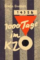 Erwin Gostner: 1000 Tage im KZ ★★★★