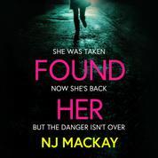 Found Her (Unabridged)