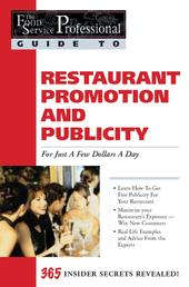 The Food Service Professionals Guide To: Restaurant Promotion & Publicity For Just A few Dollars A Day