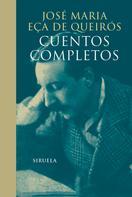 José Maria Eça de Queirós: Cuentos completos
