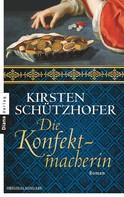 Kirsten Schützhofer: Die Konfektmacherin ★★★★