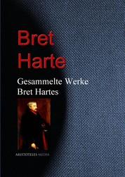 Gesammelte Werke Bret Hartes