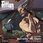 Atlan Zeitabenteuer 09: Herrscher des Chaos - Atlan Zeitabenteuer