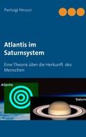 Pierluigi Peruzzi: Atlantis im Saturnsystem