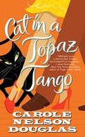 Carole Nelson Douglas: Cat in a Topaz Tango