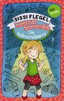 Sissi Flegel: Internat Sternenfels - Band 3: Die Vollmondparty ★★★★