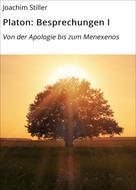 Joachim Stiller: Platon: Besprechungen I