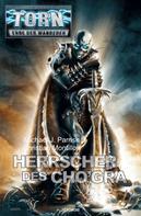 Michael J. Parrish: Torn 39 - Herrscher des Cho'gra