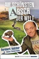Bernhard Hoëcker: Am schönsten Arsch der Welt ★★★
